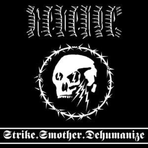 Strike.Smother.Dehumanize