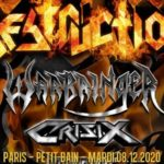 Destruction, Warbringer, Crisix, Domination Inc // Paris
